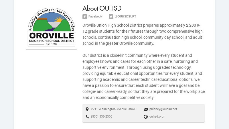 About OUHSD Facebook @OUHSDSUPT Oroville Union High School District prepares approximately 2,200...