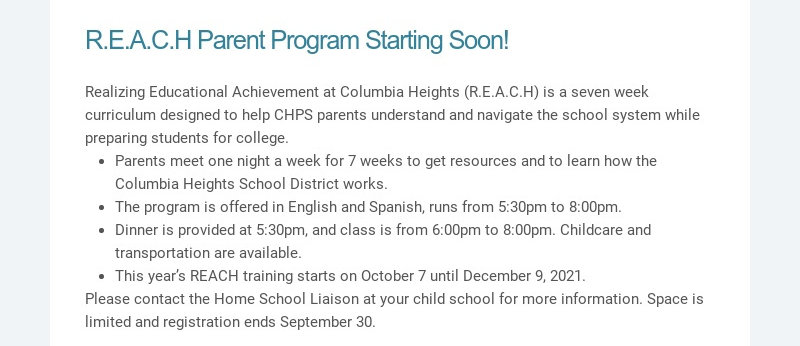 R.E.A.C.H Parent Program Starting Soon! Realizing Educational Achievement at Columbia Heights...