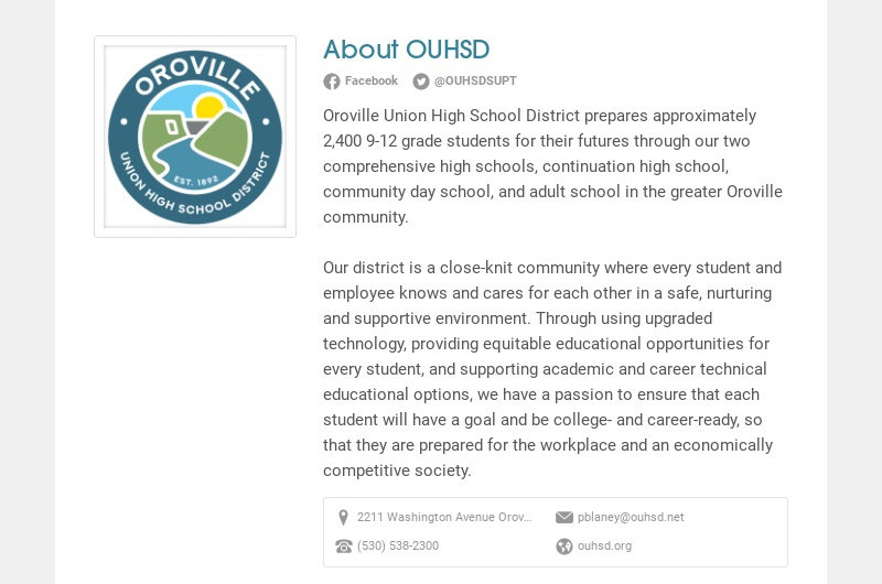About OUHSD Facebook @OUHSDSUPT Oroville Union High School District prepares approximately 2,400...