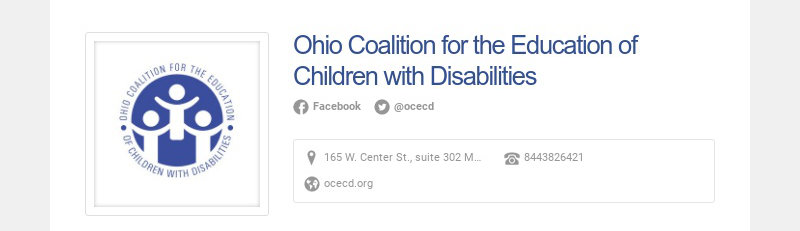Ohio Coalition for the Education of Children with Disabilities Facebook @ocecd 165 W. Center St.,...