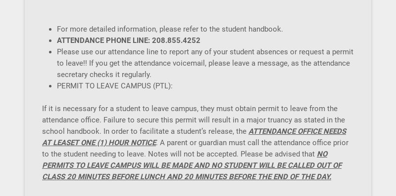 For more detailed information, please refer to the student handbook. ATTENDANCE PHONE LINE:...