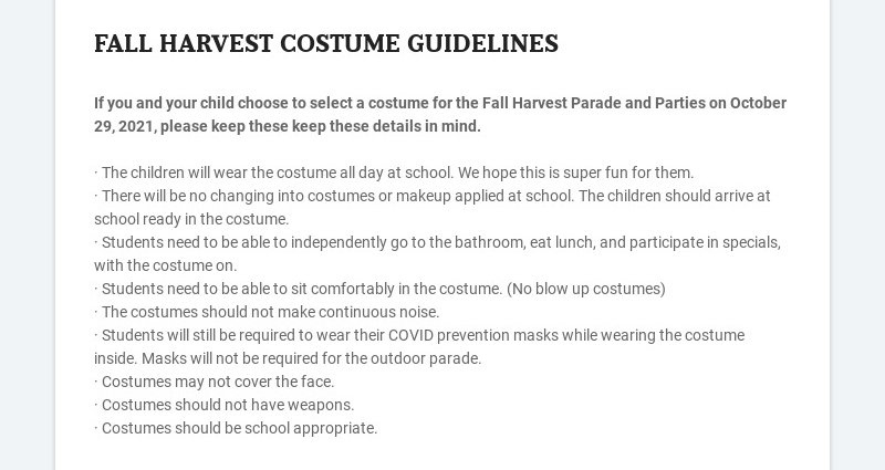 FALL HARVEST COSTUME GUIDELINES If you and your child choose to select a costume for the Fall...