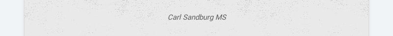 Carl Sandburg MS
