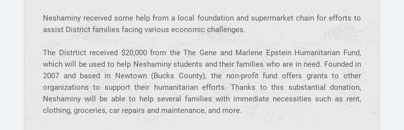 Neshaminy received some help from a local foundation and supermarket chain for efforts to assist...