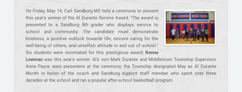 On Friday, May 14, Carl Sandburg MS held a ceremony to present this year's winner of the Al...
