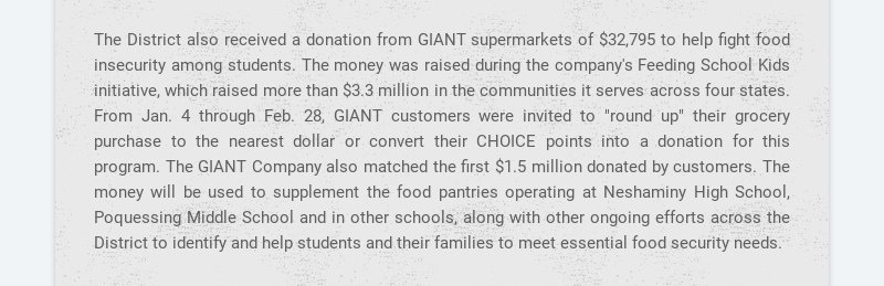 The District also received a donation from GIANT supermarkets of $32,795 to help fight food...
