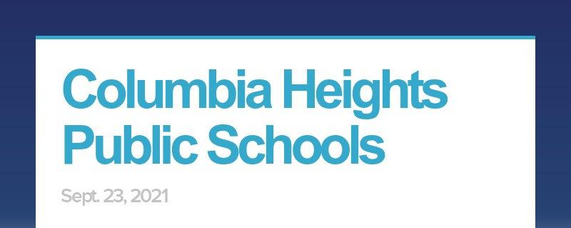 Columbia Heights Public Schools Sept. 23, 2021