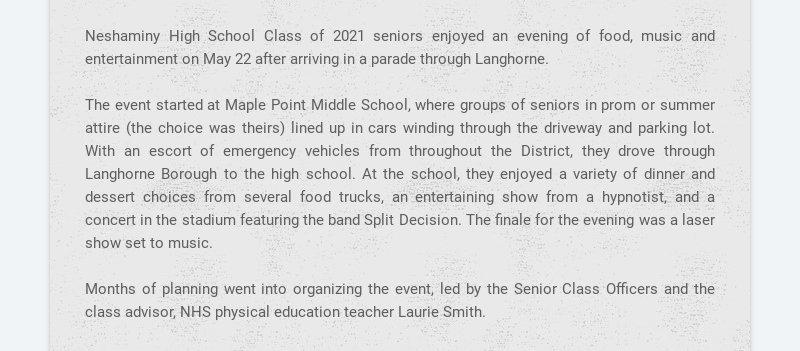 Neshaminy High School Class of 2021 seniors enjoyed an evening of food, music and entertainment...