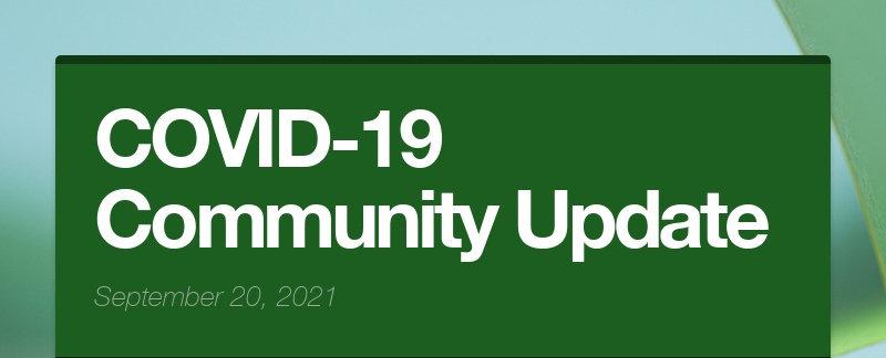 COVID-19 Community Update September 20, 2021