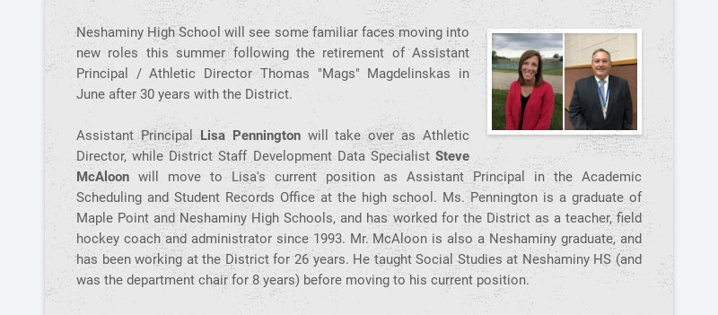 Neshaminy High School will see some familiar faces moving into new roles this summer following...