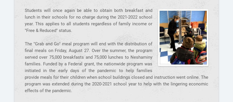Students will once again be able to obtain both breakfast and lunch in their schools for no...