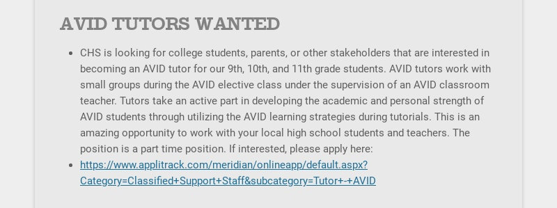 AVID TUTORS WANTED CHS is looking for college students, parents, or other stakeholders that are...