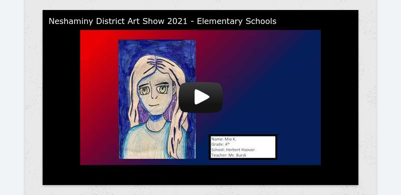 Neshaminy District Art Show 2021 - Elementary Schools