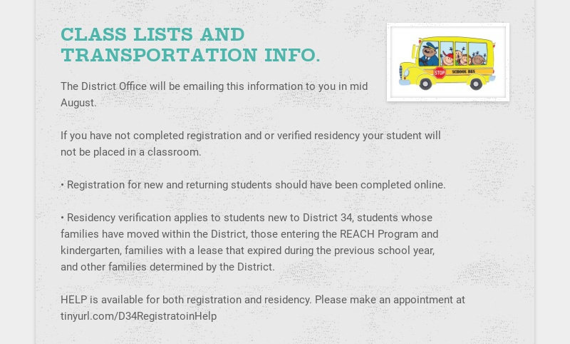 CLASS LISTS AND TRANSPORTATION INFO. The District Office will be emailing this information to you...