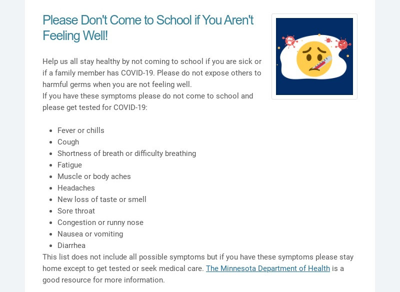 Please Don't Come to School if You Aren't Feeling Well! Help us all stay healthy by not coming to...