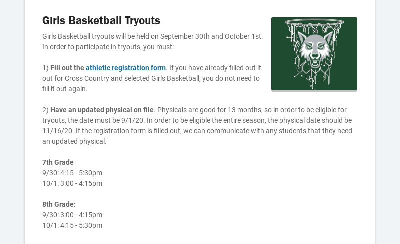 Girls Basketball Tryouts Girls Basketball tryouts will be held on September 30th and October 1st....