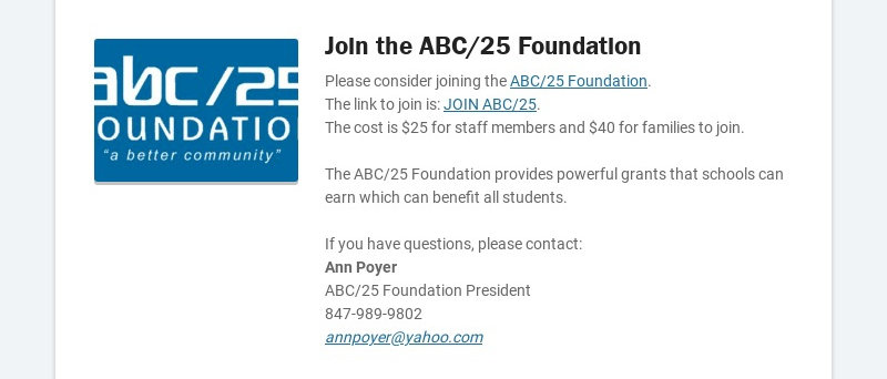Join the ABC/25 Foundation Please consider joining the ABC/25 Foundation. The link to join is:...