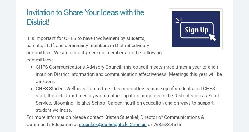 Invitation to Share Your Ideas with the District! It is important for CHPS to have involvement by...