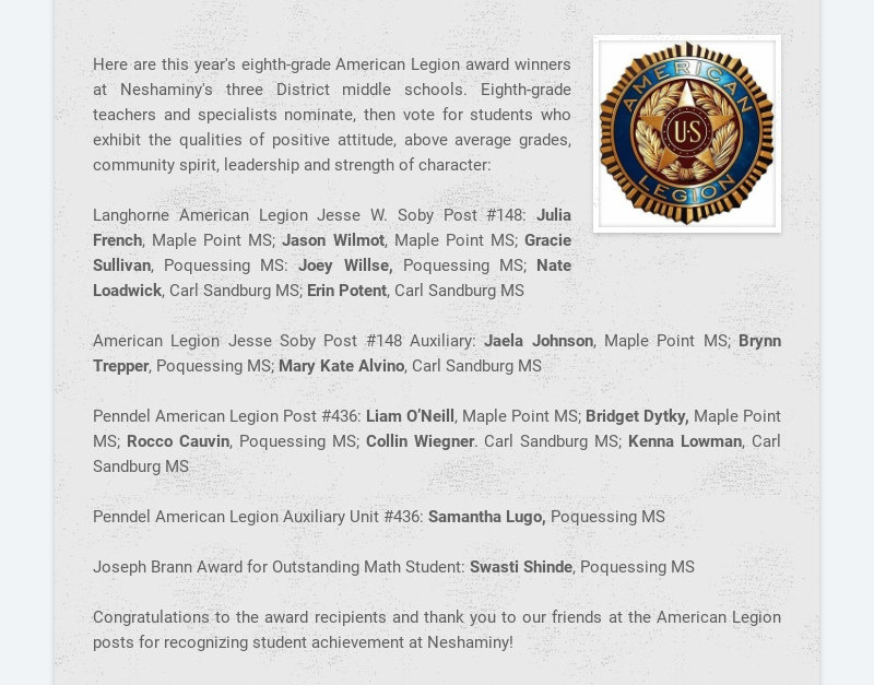 Here are this year's eighth-grade American Legion award winners at Neshaminy's three District...