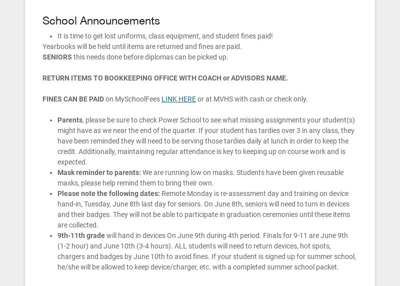School Announcements It is time to get lost uniforms, class equipment, and student fines paid!...