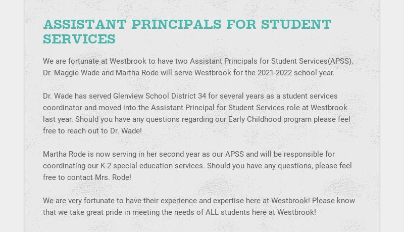 ASSISTANT PRINCIPALS FOR STUDENT SERVICES We are fortunate at Westbrook to have two Assistant...