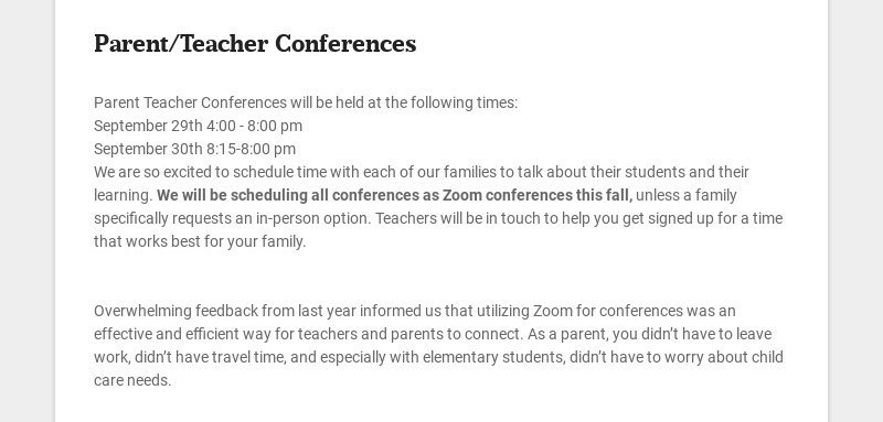 Parent/Teacher Conferences Parent Teacher Conferences will be held at the following times:...