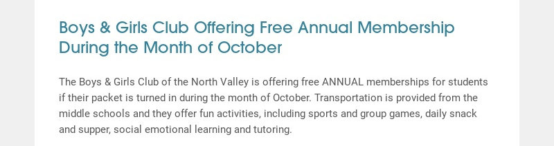 Boys & Girls Club Offering Free Annual Membership During the Month of October The Boys & Girls...
