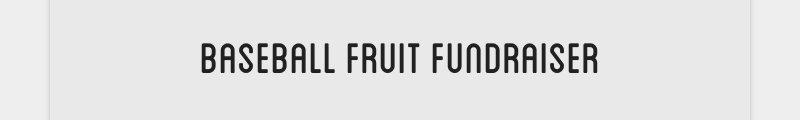 baseball fruit fundraiser