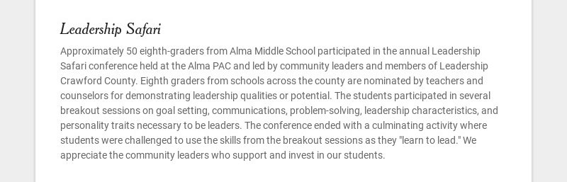 Leadership Safari Approximately 50 eighth-graders from Alma Middle School participated in the...