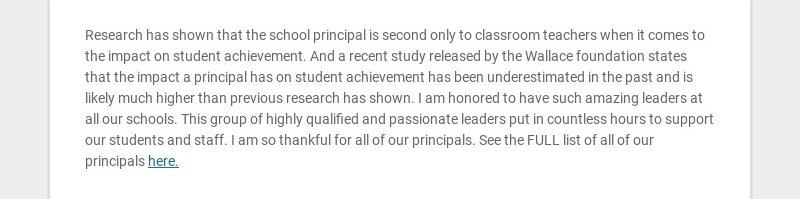 Research has shown that the school principal is second only to classroom teachers when it comes...