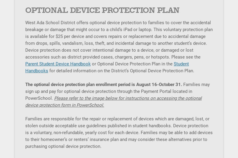 OPTIONAL DEVICE PROTECTION PLAN West Ada School District offers optional device protection to...