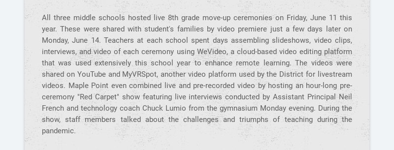 All three middle schools hosted live 8th grade move-up ceremonies on Friday, June 11 this year....
