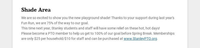 Shade Area We are so excited to show you the new playground shade! Thanks to your support during...