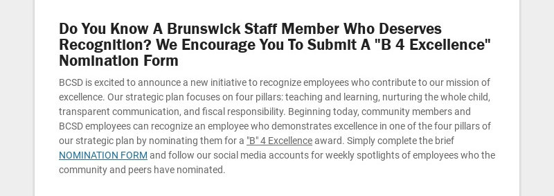 """Do You Know A Brunswick Staff Member Who Deserves Recognition? We Encourage You To Submit A """"B 4..."""