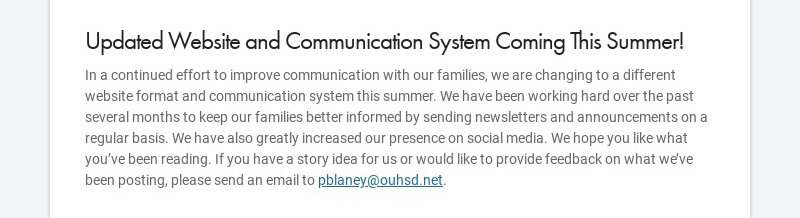 Updated Website and Communication System Coming This Summer! In a continued effort to improve...