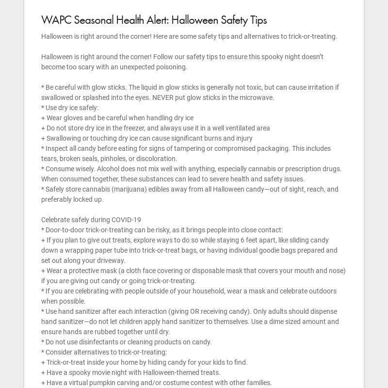 WAPC Seasonal Health Alert: Halloween Safety Tips Halloween is right around the corner! Here are...