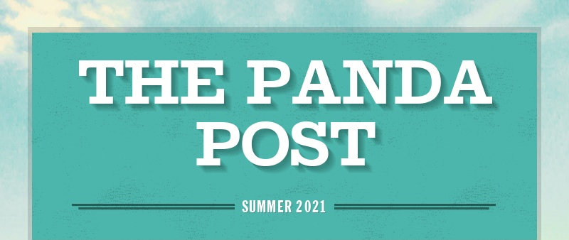 THE PANDA POST SUMMER 2021