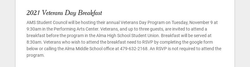 2021 Veterans Day Breakfast AMS Student Council will be hosting their annual Veterans Day Program...