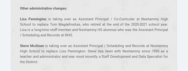 Other administrative changes: Lisa Pennington is taking over as Assistant Principal / Co-...