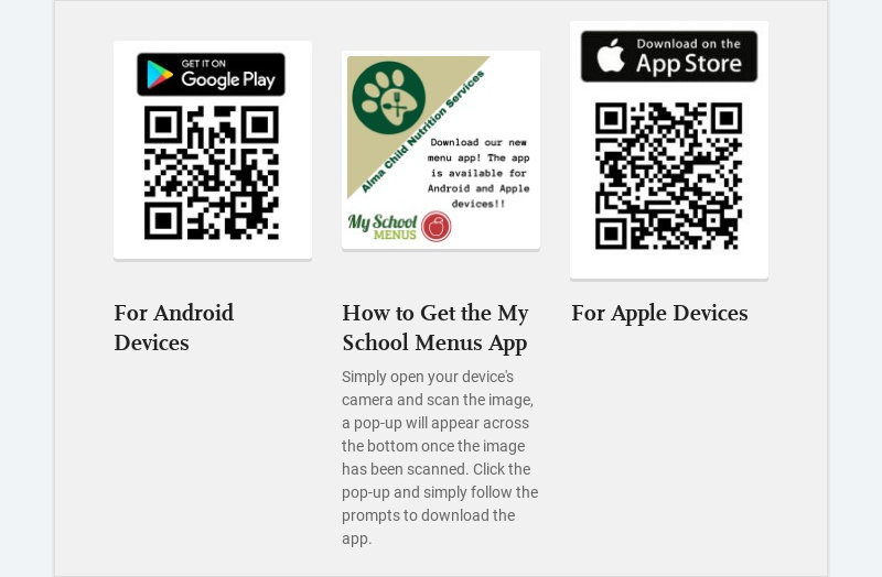 For Android Devices How to Get the My School Menus App Simply open your device's camera...