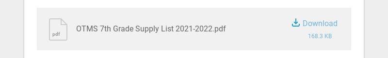 pdf OTMS 7th Grade Supply List 2021-2022.pdf Download 168.3 KB