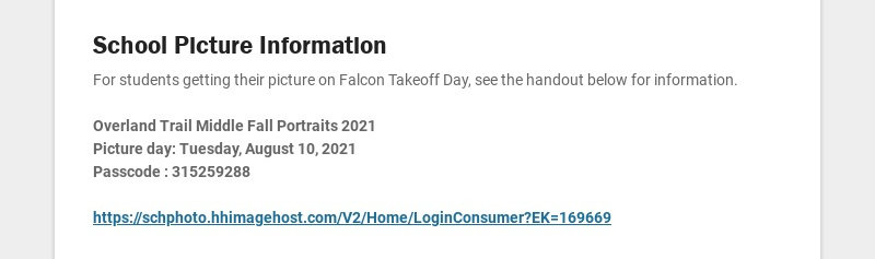 School Picture Information For students getting their picture on Falcon Takeoff Day, see the...
