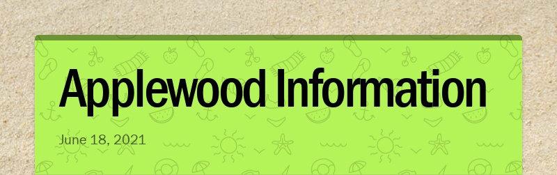 Applewood Information June 18, 2021