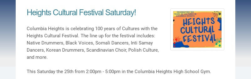 Heights Cultural Festival Saturday! Columbia Heights is celebrating 100 years of Cultures with...