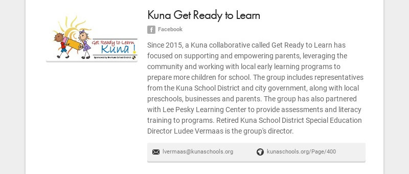 Kuna Get Ready to Learn Facebook Since 2015, a Kuna collaborative called Get Ready to Learn has...