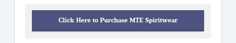 Click Here to Purchase MTE Spiritwear