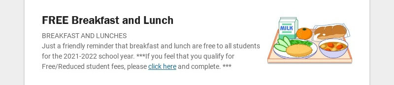 FREE Breakfast and Lunch BREAKFAST AND LUNCHES Just a friendly reminder that breakfast and lunch...