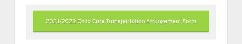 2021-2022 Child Care Transportation Arrangement Form