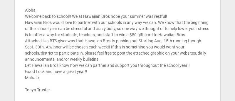 Aloha, Welcome back to school!! We at Hawaiian Bros hope your summer was restful! Hawaiian Bros...