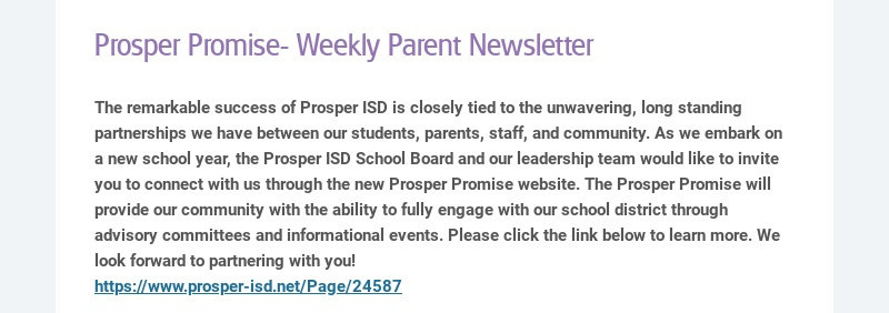 Prosper Promise- Weekly Parent Newsletter The remarkable success of Prosper ISD is closely tied...